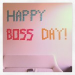 It's National Boss's Day!