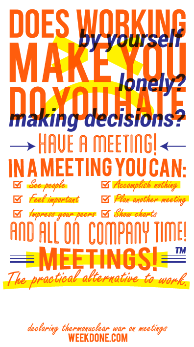 Let's declare a war to inefficient meetings
