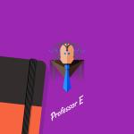 Professor E - Superhero at Work