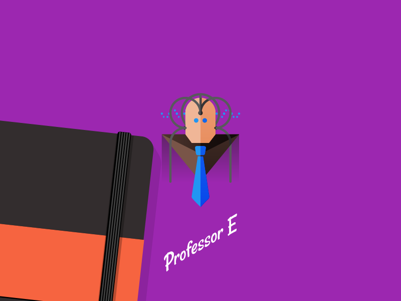 Professor E