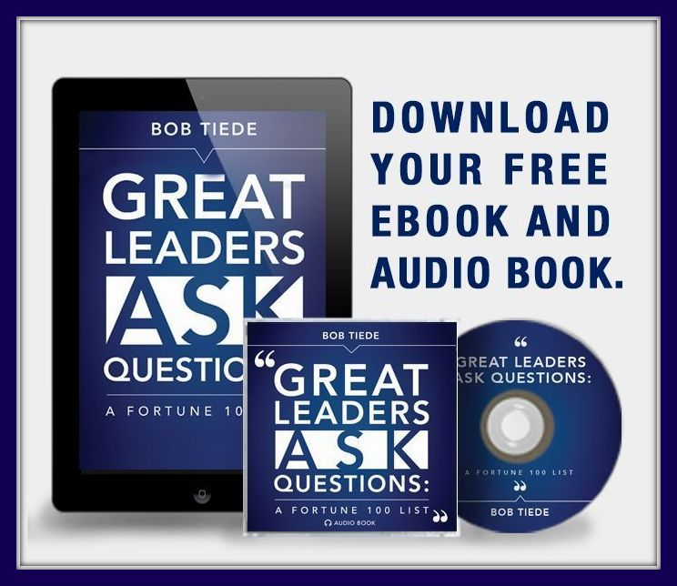 """Great Leaders Ask Questions"" by Bob Tiede: A Review"