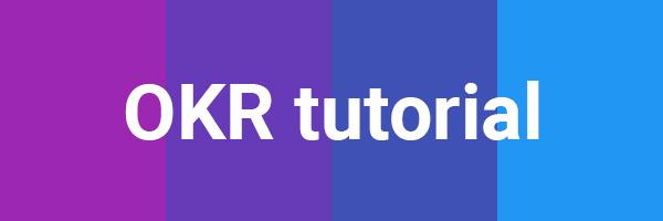 New OKR Tutorial