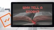 Why To Tell A Story With Every Activity.