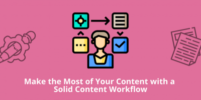 Solid Content Workflow as a Way to Reach Your Goals